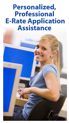 Personalized, Professional E-Rate Application Assistance